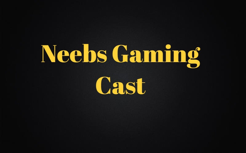 Neebs Gaming Cast And Team